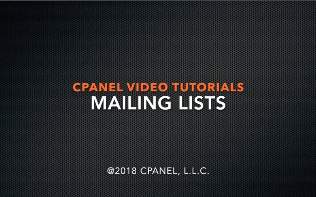 cPanel Tutorial – Mailing Lists