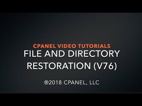 cPanel Tutorial – File and Directory Restoration v76